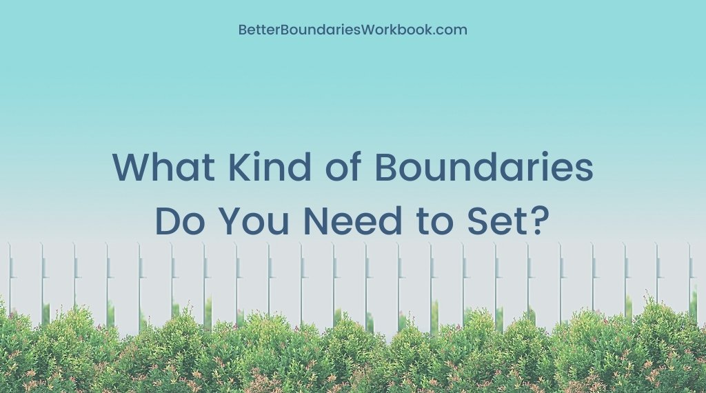 7 Types of Boundaries You Need to Set