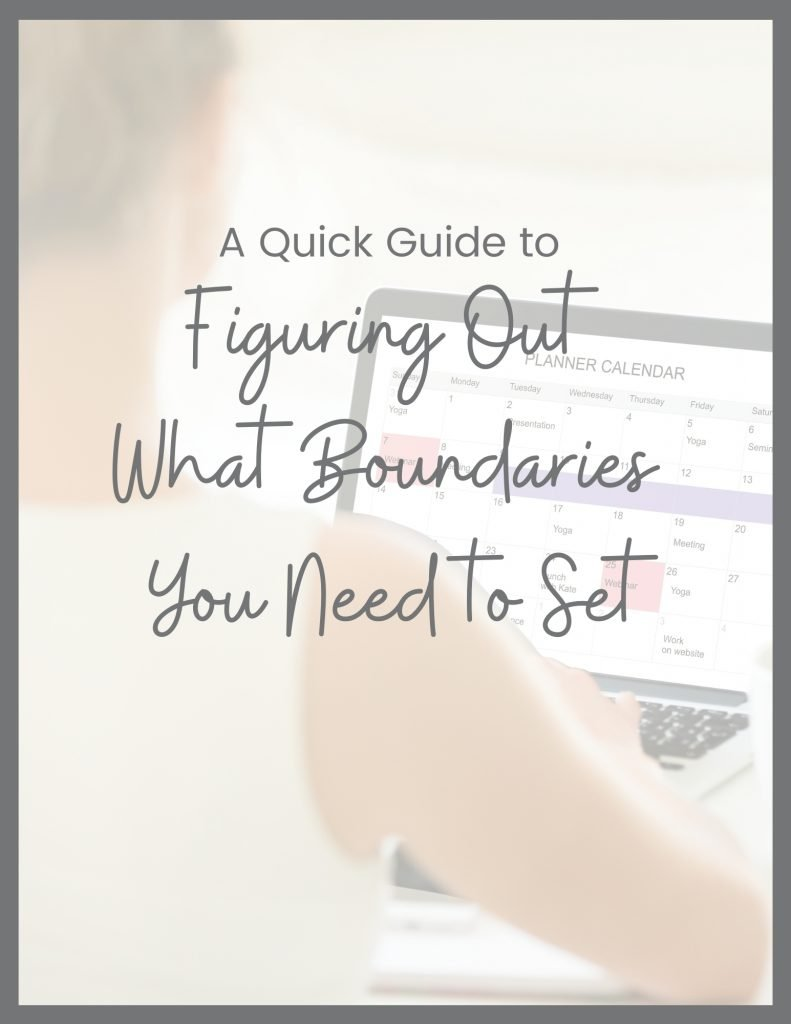Figuring out what boundaries you need to set